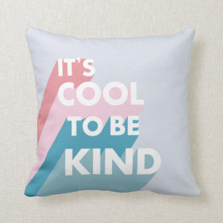 Pastel It's cool to be kind cute and modern Throw Pillow