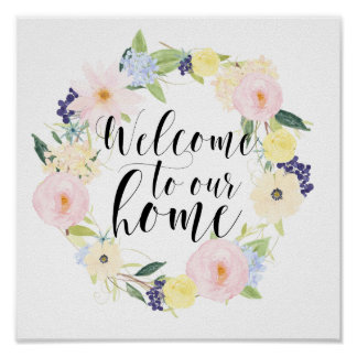 Pastel Spring Floral Wreath Welcome To Our Home Poster