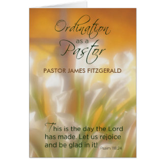 Pastor Ordination Custom Name, Date, Lilies, Cross Card