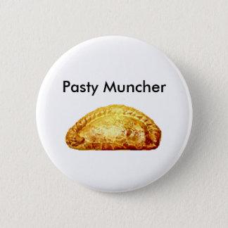 Pasty Muncher 2 Inch Round Button