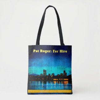 Pat Ruger: For Hire Tote Bag