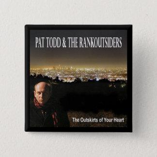 Pat Todd - Outskirts button