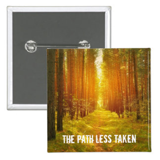 Path Less Taken 2 Inch Square Button