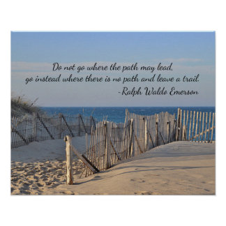 Path to the beach with quote poster