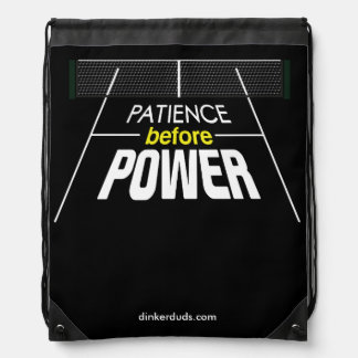 """""""Patience Before Power"""" Pickleball Backpack"""