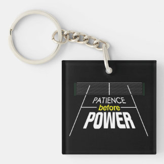"""Patience Before Power"" Pickleball Keychain"