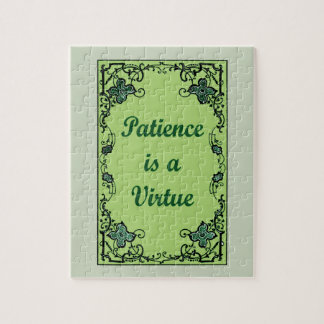 Patience is a virtue jigsaw puzzle