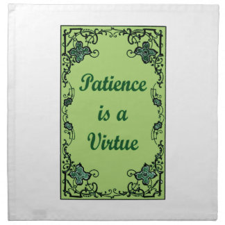 Patience is a virtue napkin