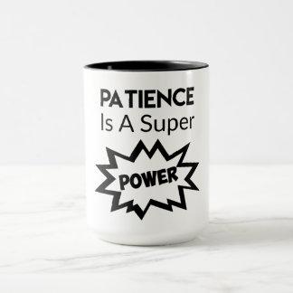 Patience is Super Power Mug