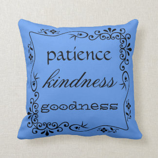 """patience kindness goodness"" filigree border blue throw pillow"