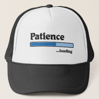 patience loading trucker hat