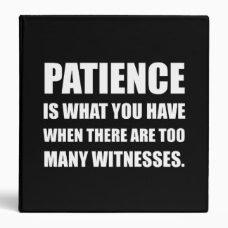 Patience Too Many Witnesses Binder