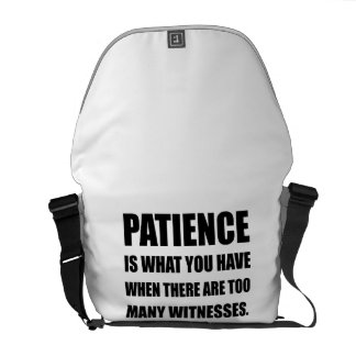 Patience Too Many Witnesses Courier Bag