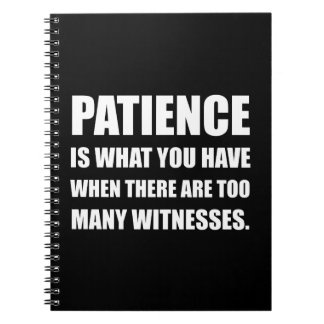 Patience Too Many Witnesses Note Books