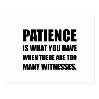 Patience Too Many Witnesses Postcard