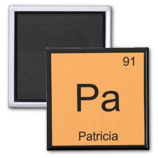 Patricia Name Chemistry Element Periodic Table Square Magnet