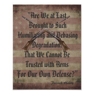Patrick Henry Right to Bear Arms Quotation Poster