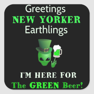 Patrick's Day Greetings New Yorkers! Square Sticker