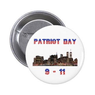 Patriot Day gift Pinback Buttons