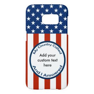 [Patriotic American]  Military Veteran My Country Samsung Galaxy S7 Case