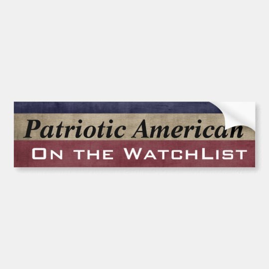 Patriotic American On the WatchList Customizable Bumper Sticker