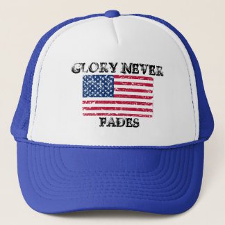 Patriotic Glory Never Fades Trucker Hat