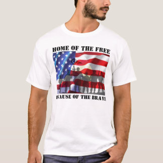 Patriotic Home Of The Free Because Of The Brave T-Shirt