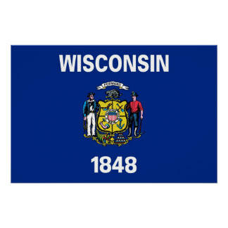 Patriotic poster with Flag of Wisconsin Perfect Poster
