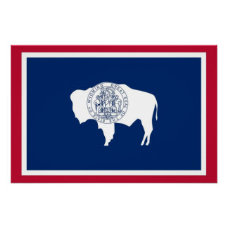 Patriotic poster with Flag of Wyoming Perfect Poster
