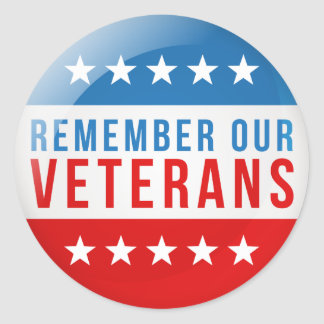 Patriotic Remember our veteran day red blue flag Classic Round Sticker
