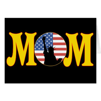 Patriotic T-shirts and Gifts For Mom Greeting Card