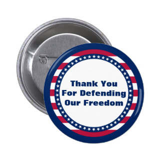 Patriotic Thank You For Defending Our Freedom 2 Inch Round Button