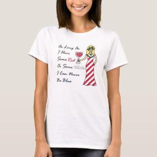 "Patriotic Wine Goddess ""Red Or White...Never Blue"" T-Shirt"