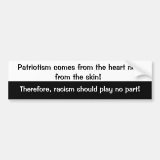 Patriotism from the heart bumper sticker