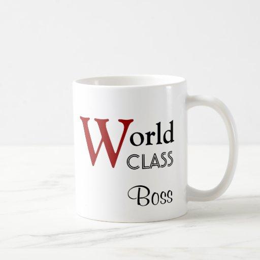 Patron de classe du monde vous êtes les meilleurs  tasse