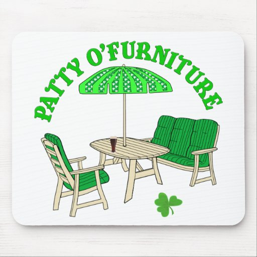 Patty O' Furniture Mouse Pad