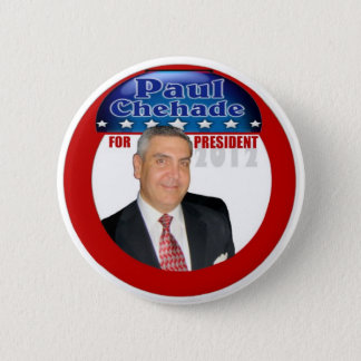 Paul Chehade Independent for President 2012 2 Inch Round Button