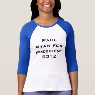 Paul Ryan for President 2012 T-Shirt