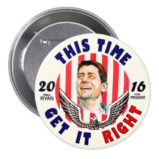 Paul Ryan for President 2016 3 Inch Round Button