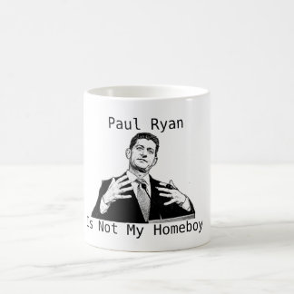 Paul Ryan Is Not My Homeboy (MUG) Coffee Mug