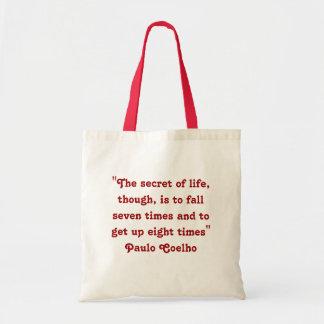 Paulo Coelho Quote Bag
