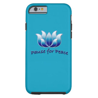Pause for Peace Tough iPhone 6 Case