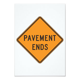 Pavement Ends Road Sign Invitations