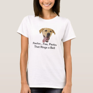 Pavlov Rings a Bell T-Shirt