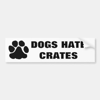 paw print with dogs hate crates bumper sticker
