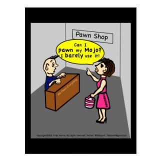 PAWN MY MOJO hilarious sarcastic funny cartoon Postcard