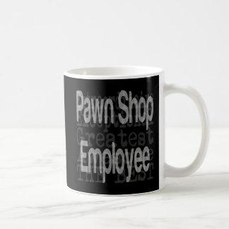 Pawn Shop Employee Extraordinaire Coffee Mug