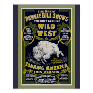 Pawnee Bill's Wild West Show Poster 11 x14