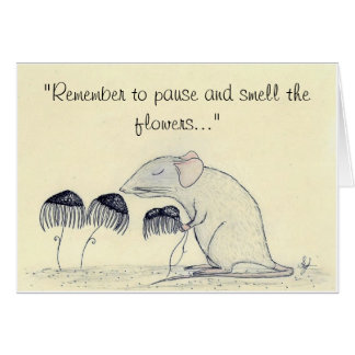 Paws and Smell the Flowers - greeting Card