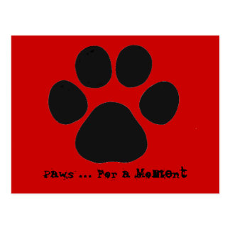 Paws For a Moment Postcard (red)